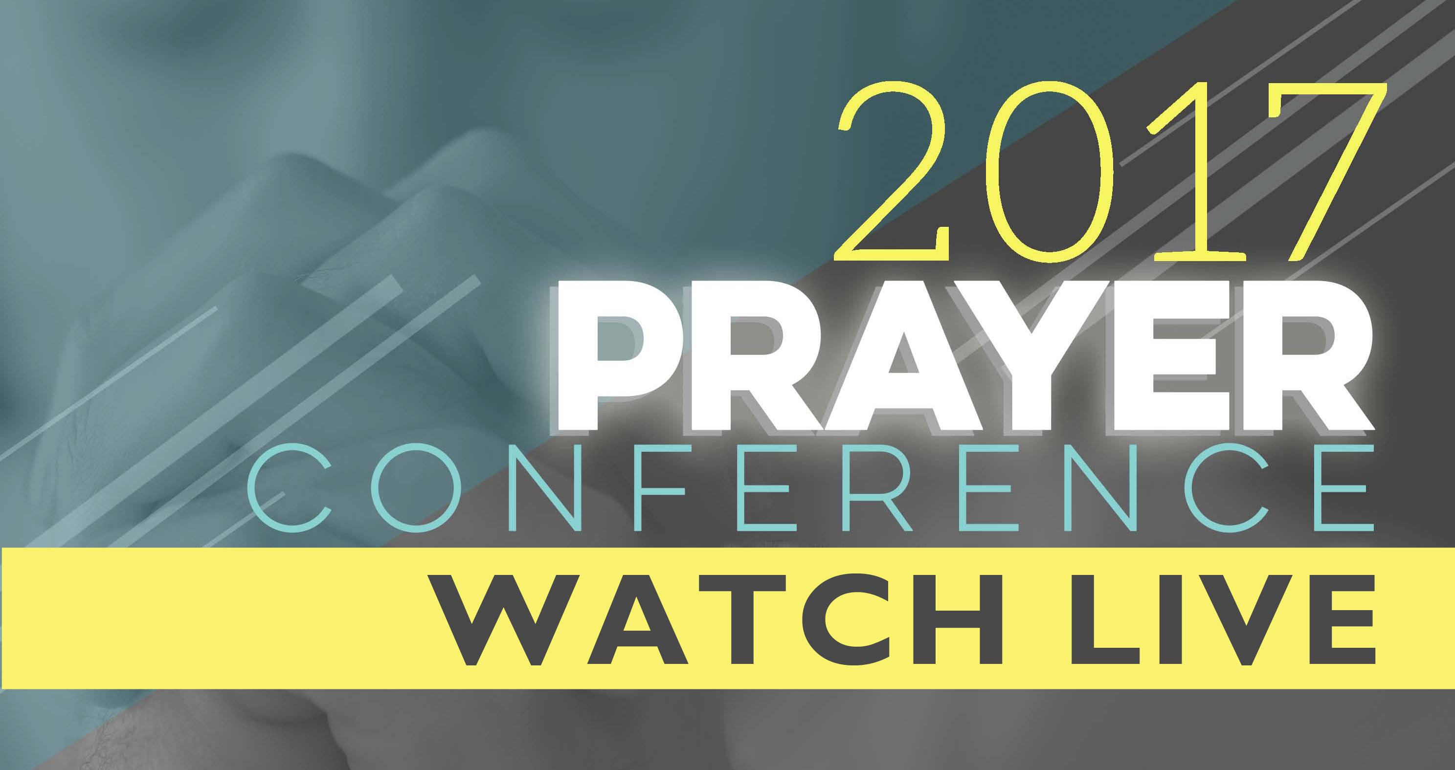 Prayer Conf 2017_live